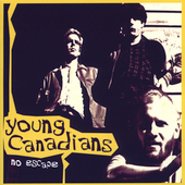 The Young Canadians: No Escape