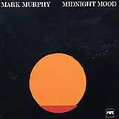 Mark Murphy (Vocal): Midnight Mood [Remaster]