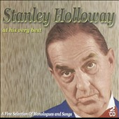 Stanley Holloway: At His Very Best [Castle Pulse]