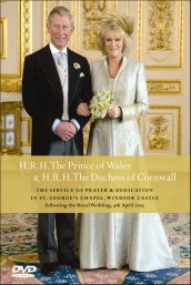 Service of Prayer and Dedications for the Marriage of HRH The Prince of Wales [DVD]