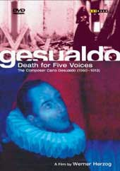 Gesualdo; Death for Five Voices / A film by Werner Herzog / Alan Curtis/Il Complesso Barocco [DVD]