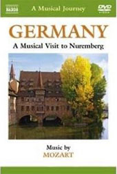 A Musical Journey: Germany - Nuremberg / Mozart [DVD]