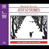 Rudyard Kipling: Just So Stories [Audio Book]