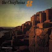 The Chieftains: The  Chieftains, Vol. 8