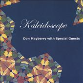 Don Mayberry: Kaleidoscope (2 CD Set)