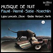 Musique De Nuit - Faur&#233;, Piern&#233;, Satie, Koechlin / Lencs&#233;s