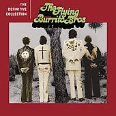 The Flying Burrito Brothers: The Definitive Collection