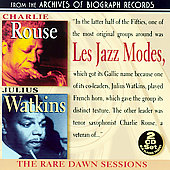Julius Watkins/Les Jazz Modes/Charlie Rouse: The Rare Dawn Sessions
