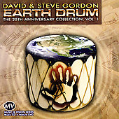 David & Steve Gordon: Earth Drum: The 25th Anniversary Collection, Vol. 1