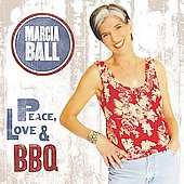 Marcia Ball: Peace, Love & BBQ