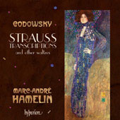 Godowsky: Strauss transcriptions and other Waltzes / Marc-André Hamelin