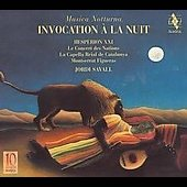 Invocation to the Night / Figueras, Savall, Hespèrion XXI, Le Concert des Nations, et al