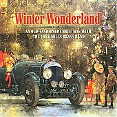 The York Mills Brass Band: Winter Wonderland [Reflections] [Slimline]