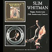 Slim Whitman: Happy Anniversary: 25th Anniversary Concert