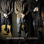 Matt Flinner: Music du Jour [Slipcase] *