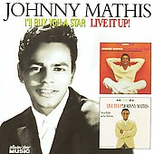 Johnny Mathis: I'll Buy You a Star/Live It Up!