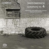 Shostakovich: Symphony no 4 / Mark Wigglesworth, Netherlands Radio Philharmonic Orchestra