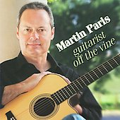 Martin Paris: Guitarist Off The Vine