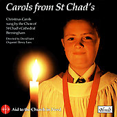 St. Chad's Cathedral Choir Birmingham: Carols from St. Chads Cathedral