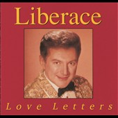Liberace: Love Letters
