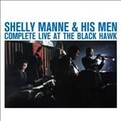 Shelly Manne: Complete Live at the Black Hawk