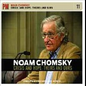 Noam Chomsky: Crisis And Hope: Theirs And Ours [Digipak]