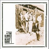 The Climax Chicago Blues Band/Climax Blues Band: The Climax Chicago Blues Band [Digipak]