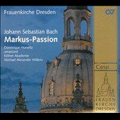 Johann Sebastian Bach: Markus-Passion