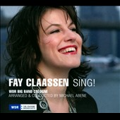 Fay Claassen/WDR Big Band: Sing! *