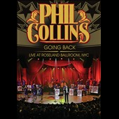 Phil Collins: Going Back (Live At Roseland Ballroom, NYC) [DVD]