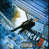T.I.: Inception, Vol. 2 [PA]