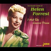 Helen Forrest: Golden Years of Helen Forrest : I Had the Craziest Dream [Box] *