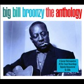 Big Bill Broonzy: The  Anthology