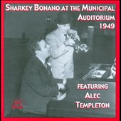 Sharkey Bonano: Sharkey Bonano at the Municipal Auditorium 1949 *