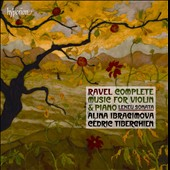 M. Ravel: Complete Music for Violin and Piano - Violin Sonatas Nos. 1 & 2; Tzigane; Berceuse dur le nom de Gabriel Faur / Alina Ibragimova, violin / Cedric Tiberghien, piano