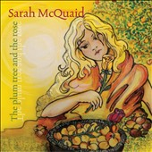 Sarah McQuaid: The Plum Tree and the Rose *