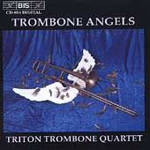 Trombone Angels / Triton Trombone Quartet
