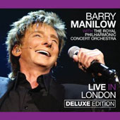 Barry Manilow: Live in London [CD/DVD] [Deluxe Edition] [Digipak]