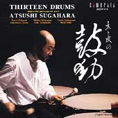 Thirteen Drums / Atsushi Sugahara