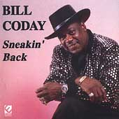 Bill Coday: Sneakin' Back