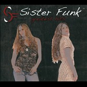 Sister Funk: Greatest Hits [Digipak]