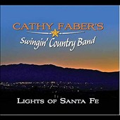 Cathy Faber: Lights of Santa Fe