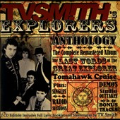 TV Smith/TV Smith's Explorers: The Last Words of the Great Explorer [Digipak]