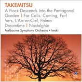 Takemitsu: A Flock Descends into the Pentagonal Garden & others