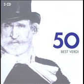 50 Best Verdi: CD One: Tenors & Baritones; CD Two: Soparnos & Mezzos; CD Three: Choruses