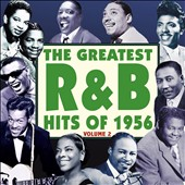 Various Artists: The Greatest R&B Hits of 1956, Vol. 2