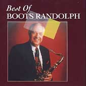 Boots Randolph: The Best of Boots Randolph