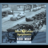 Various Artists: Street Corner Symphonies: The Complete Story of Doo Wop, Vol. 11: 1959 [Digipak]