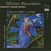 Messiaen: Complete Organ Works vol 5 / Rudolf Innig
