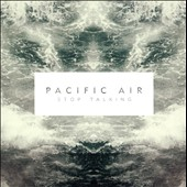 Pacific Air: Stop Talking